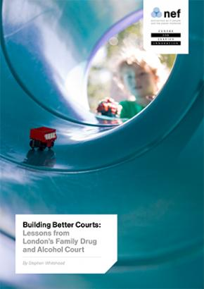 Building Better Courts: Lessons from London's Family Drug and Alcohol Court-cover
